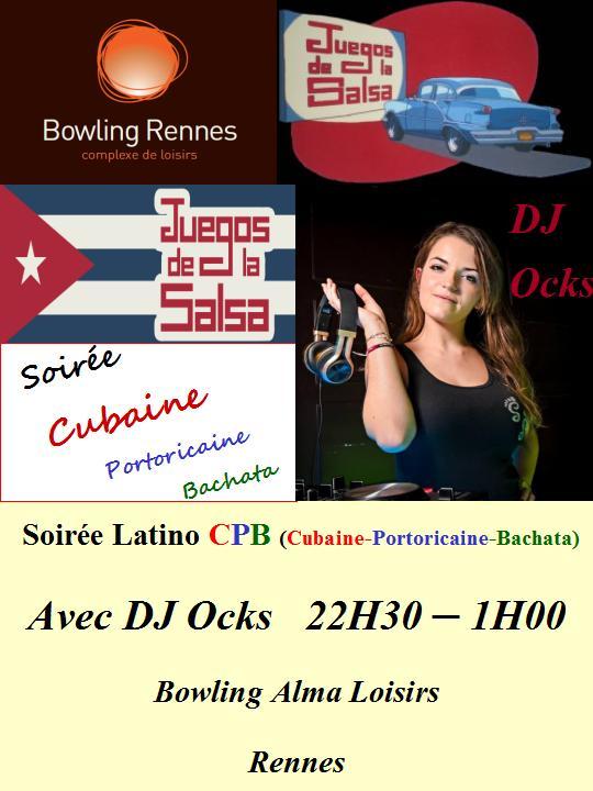 Juegos : Soirée Danses CPB (Cubaine, Portoricaine & Bachata) avec DJ Ock's @ bowling Alma Loisirs | Rennes | Bretagne | France